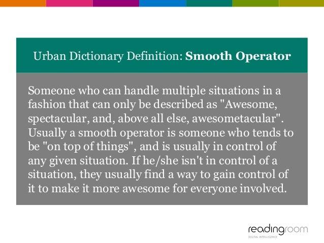 smooth operator urban dictionary