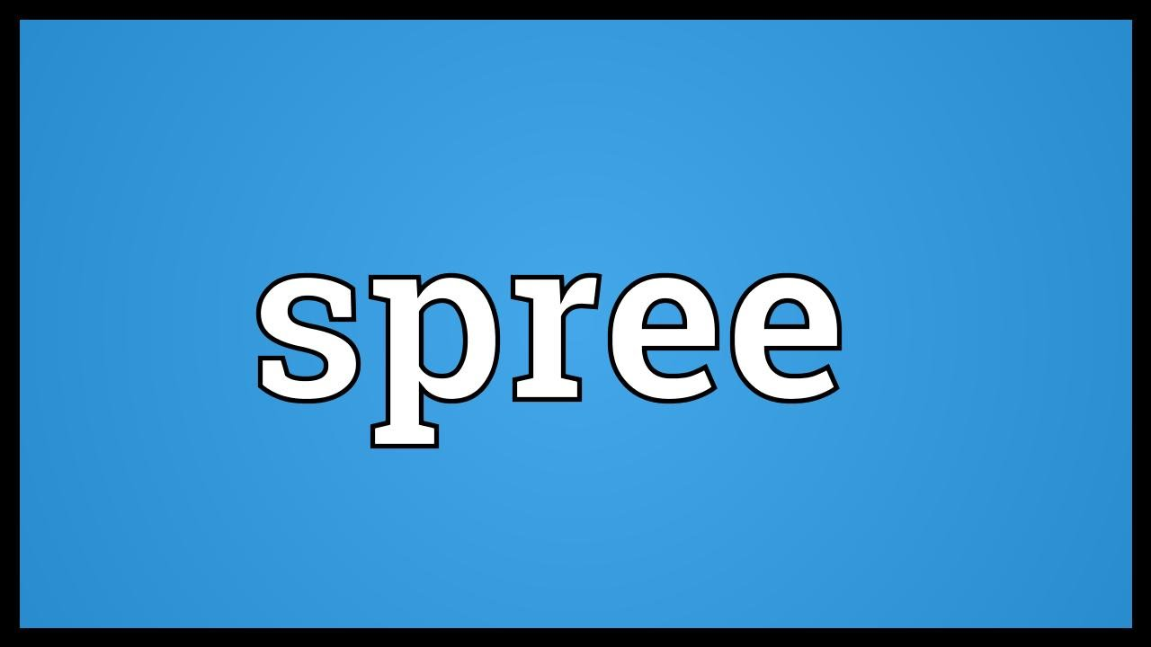 spree definition dictionary