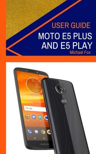 moto e5 user guide