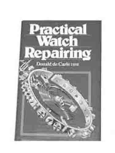 practical watch repairing by donald de carle pdf